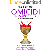 Omicidi in parrocchia: Humour, thriller, giallo. La serie della Zanardelli. Romanzo. Vol. 3