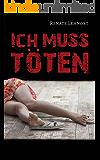 Ich muss töten – Landeskriminalamt Wien ermittelt