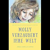 Molly verzaubert ihre Welt: Ein Wiedersehen in der Liebe (German Edition)