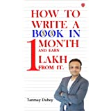 How To Write A Book In One Month And Earn One Lakh From It