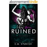 I Was Born Ruined: A Reverse Harem Motorcycle Club Romance (Death By Daybreak Motorcycle Club Book 1) (English Edition)