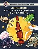Houblonomicon - Tout ce qu'on ne vous a jamais dit sur la bière