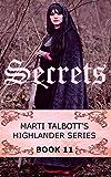 Secrets, Book 11 (Marti Talbott's Highlander Series) (English Edition)