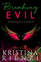 Breaking Evil (Ensouled Series Book 2) Kindle Edition