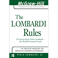 The Lombardi Rules: 26 Lessons from Vince Lombardi--The World's Greatest Coach (The McGraw-Hill Professional Education…