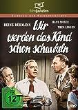 Heinz Rühmann: Wir werden das Kind schon schaukeln