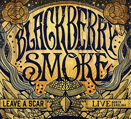 Blackberry Smoke: Leave A Scar - Live In North Carolina (Audio CD)
