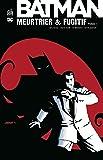 Batman meurtrier et fugitif, Tome 1 :