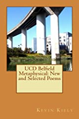 UCD Belfield Metaphysical: New and Selected Poems Kindle Edition