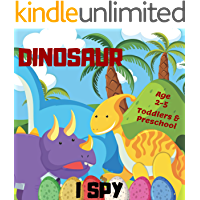 Dinosaur I Spy Age 2-5: Children's Activity Book For 2, 3, 4 or 5 Year Old Toddlers | A-Z Alphabet Dinos Word Game For Kids (I Spy Ebook)