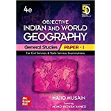 Objective Indian and World Geography | General Studies - Paper 1 | Fourth Edition | For Civil Services and Other State Examin