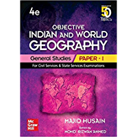 Objective Indian and World Geography   General Studies - Paper 1   Fourth Edition   For Civil Services and Other State…