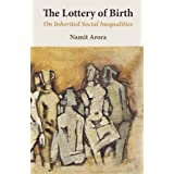 The Lottery of Birth: On Inherited Social Inequalities