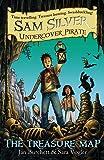 The Treasure Map: Book 8 (Sam Silver: Undercover Pirate)