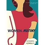 WOMEN.MUTINY: an Inspiring Short Story Collection by Women's Web