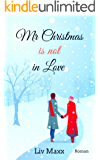 Mr Christmas is not in Love: Roman