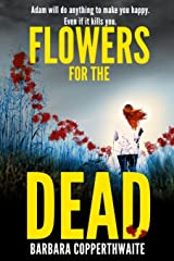 Flowers for the Dead Paperback