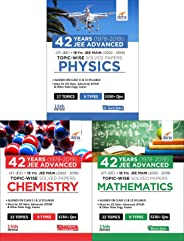 42 Years (1978-2019) JEE Advanced (IIT-JEE) + 18 yrs JEE Main (2002-2019) Topic-wise Solved Paper Physics, Chemistry & Mathematics 15th Edition