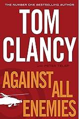Against All Enemies Kindle Edition