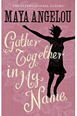 Gather Together In My Name Paperback