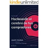 Hackeando el cerebro de tus compradores: PsychoGrowth I (Spanish Edition)