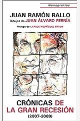 Cronicas de la Gran Recesión (2007-2009) (Monografías nº 1) Versión Kindle