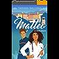 Matteo: une comédie romantique (Les frères Rossi t. 2)