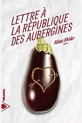Lettre à la république des aubergines Taschenbuch