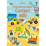 Cantieri edili. Piccoli libri con adesivi. Ediz. a colori