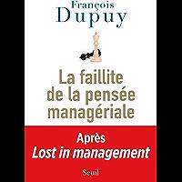 La Faillite de la pensée managériale. Lost in Management, vol. 2 (DOCUMENTS (H.C))