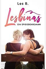 Lesbinas: Ein Episodenroman Kindle Ausgabe