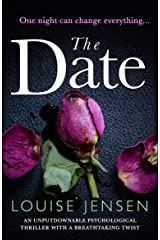 The Date: An unputdownable psychological thriller with a breathtaking twist Kindle Edition