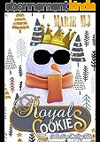 Royal Cookies: Conte de Noël pour Adultes