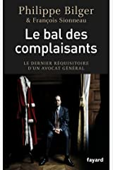 Le bal des complaisants (Documents) Format Kindle
