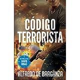 CÓDIGO TERRORISTA: un thriller de David Ribas: 8 (David Ribas (Thrillers en español))