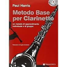 Metodo base per clarinetto. Con CD Audio