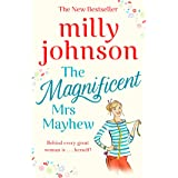 Johnson, M: Magnificent Mrs Mayhew: The top five Sunday Times bestseller - discover the magic of Milly