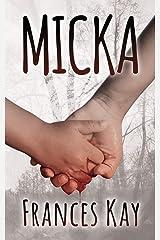 Micka Paperback