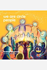 We Are Circle People: Helping children find connection and belonging in the modern-day village (13) (Conscious Stories) Hardcover