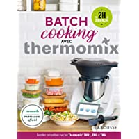 Livres Batch Cooking avec Thermomix PDF