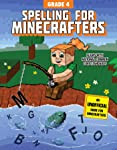 Spelling for Minecrafters: Grade 4