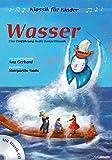 Klassik für Kinder: Wasser: Eine Einführung in die Konzertmusik - Mit Musik-CD