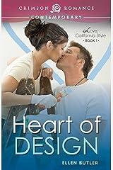 Heart of Design (Love, California Style Book 1) Kindle Edition