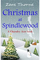 Christmas at Spindlewood (Charnley Acre Book 1) Kindle Edition