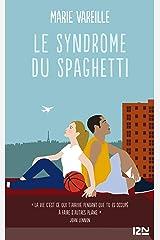 Le syndrôme du spaghetti Format Kindle