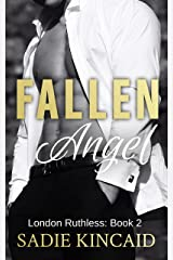 Fallen Angel: London Ruthless Series: Book 2 (The London Ruthless Series) Kindle Edition