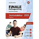 FiNALE Prüfungstraining Zentralabitur Nordrhein-Westfalen: Englisch 2021