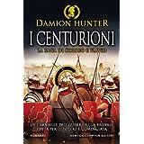 I centurioni. La saga di Correo e Flavio