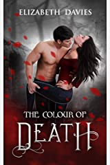 The Colour of Death: a paranormal vampire suspense (The Colours Book 1) Kindle Edition