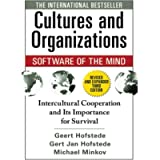 Cultures and Organizations: Software of the Mind, Third Edition: Software of the Mind: Intercultural Cooperation and Its…